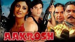 Aakrosh (1998) Full Hindi Movie   Sunil Shetty Shilpa Shetty Suresh Oberoi Johnny Lever