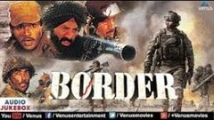 BORDER FULL HINDI MOVIE