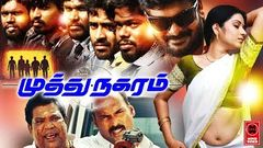Muthu Nagaram Latest Tamil Gangster Action Super Hit Movie Full Movie HD