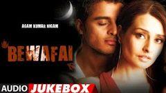 & 039;Bewafai& 039; Album Full Audio Songs Jukebox - Agam Kumar Nigam Sad Songs