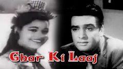 Ghar Ki Laaj (1960) Hindi Full Movie   Chand Burke   Feroz Khan   Kumkum   Hindi Classic Movies